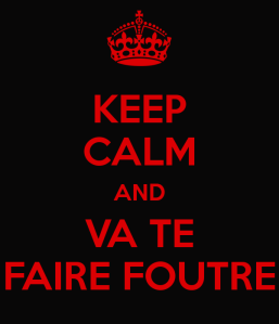 keep-calm-and-va-te-faire-foutre-6